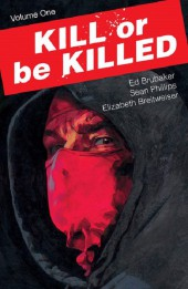 Kill or be Killed (2016) -INT01- Volume One