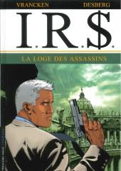I.R.$. puis I.R.$ -10b14- La loge des assassins