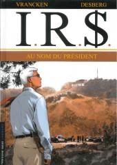 I.R.$. -12a14- Au Nom du Président