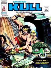 Super Heroes presenta (Vol. 2) -23- ¡El Rey Kull debe morir!