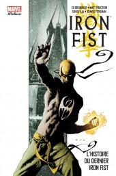 Iron Fist (100% Marvel - 2008) -INT1- L'Histoire du dernier Iron Fist