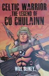 Celtic Warrior: The Legend of Cú Chulainn (2013) - Celtic Warrior: The Legend of Cú Chulainn