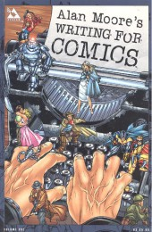 (AUT) Moore, Alan (en anglais) -a- Alan Moore's Writing for Comics