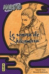 Naruto (Roman) - Le roman de Shikamaru