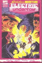 Strikeforce: Morituri Electric Undertow (1989) -1- Book One, Street Moves