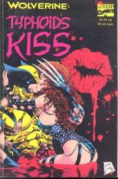 Wolverine: Typhoid's Kiss (1994) -INT- Typhoid's Kiss