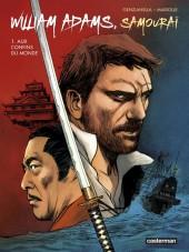William Adams, Samouraï -1- Aux confins du monde