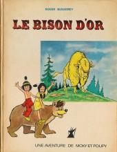 Moky et Poupy -HS01- Le Bison d'or