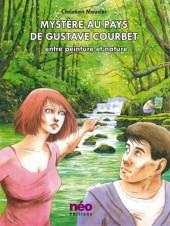 Mystère au pays de Gustave Courbet - Entre peinture et nature