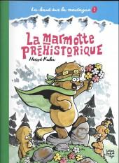 Là-haut sur la montagne -1- La marmotte préhistorique