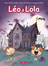 Léo & Lola -10- Même pas peur !