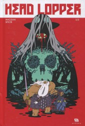 Head Lopper -2- Tome 2