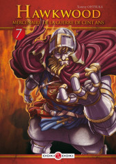 Hawkwood : Mercenaire de la Guerre de Cent Ans  -7- Tome 7