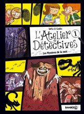 L'atelier détectives -1- Les Mystères de la nuit