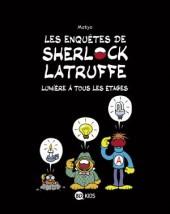 Les enquêtes de Sherlock Latruffe -2- Lumière à tous les étages