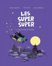 Les super Super -4- Capes sur le monde