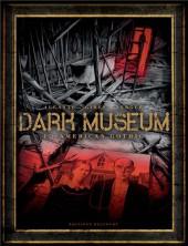 Dark Museum -1- American Gothic