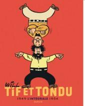 Tif et Tondu -INT1- L'intégrale 1949 - 1954