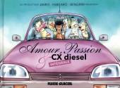 Amour, Passion & CX diesel -INT- Intégrale