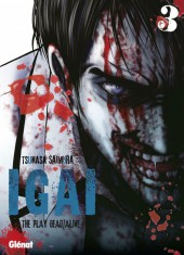 Igai : The Play Dead/Alive -3- Tome 3