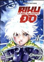 Riku-do - La rage aux poings -1- Tome 1
