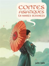 Contes du monde en bandes dessinées -a- Contes asiatiques en bandes dessinées