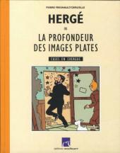 (AUT) Hergé -22- Hergé ou la profondeur des images plates