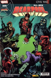 All-New Deadpool -9- Guerre civile 2 quoi ?