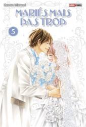 Mariés mais pas trop -5- Tome 5