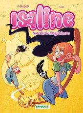 Isaline -3- Tome 3