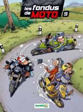 Les fondus de moto -9- Tome 9