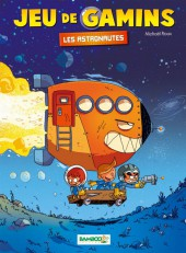 Jeu de gamins -4- Les astronautes