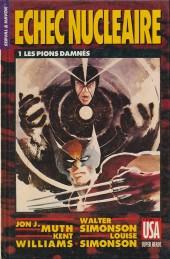 Super Héros (Collection Comics USA) -33- Serval & Havok : Échec nucléaire 1/4 - Les Pions damnés