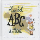 Bel ABC d'Atèle (le) - Le bel ABC d'Atèle