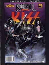 Rock 'N' Roll Comics Magazine (1990) -1- Kiss: Their Rise To Greatness-- And Beyond!!!