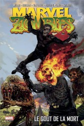 Marvel Zombies (Marvel Select) -2- Le goût de la mort