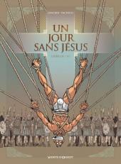 Un jour sans Jésus -3- Livre III / VI