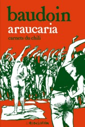 Araucaria -a2017- Araucaria - Carnets du Chili