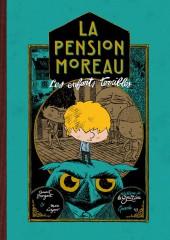 La pension Moreau -1- Les enfants terribles