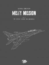 Misty Mission -2TL- En enfer comme au Paradis