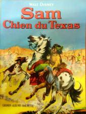 Walt Disney (Hachette et Edi-Monde) - Sam Chien du Texas