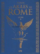 Les aigles de Rome -5TT- Livre V