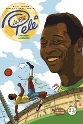 Le roi Pelé - Le Roi Pelé - L'homme et la légende