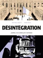 Désintégration. Journal d'un conseiller à Matignon