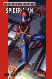 Ultimate Spider-Man (Marvel Deluxe) -2a- Face-à-face