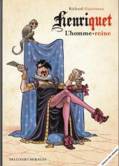 Henriquet, l'homme reine - Tome HC