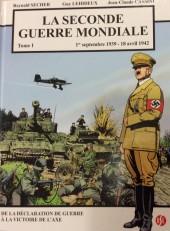 La seconde guerre mondiale -1- 1er septembre 1939 - 18 avril 1942