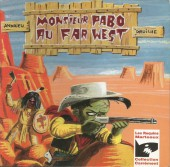 Monsieur Pabo - Monsieur Pabo au Far West