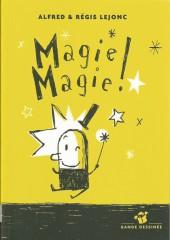 Magie Magie !