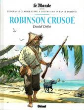 Les grands Classiques de la littérature en bande dessinée (Glénat/Le Monde) -4- Robinson Crusoé